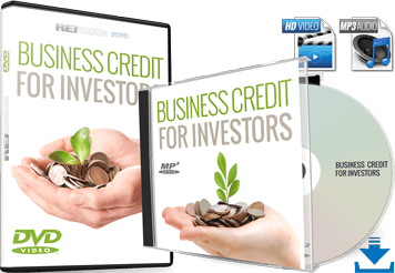 Master Investment Business Credit in 2018 with Business Credit for Real Estate Investing and Real Estate Investors Association™